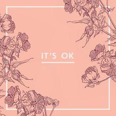 It's OK - Idyllic Creative