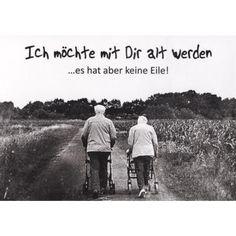 Postkarte Sprüche Liebe: Ich möchte mit Dir alt werden
