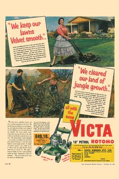 Victa Mower Ad - Australian Women's Weekly, November Vintage Ad of people cutting grass with a lawn mower. Brisbane, Melbourne, Sydney, Advertising Pictures, Retro Advertising, Retro Ads, Vintage Labels, Vintage Ads, Vintage Posters
