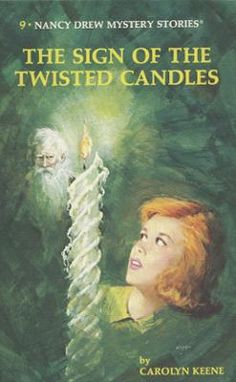 Nancy Drew 09: The Sign of the Twisted Candles by Carolyn Keene, Click to Start Reading eBook, Another exciting mystery begins for the young detective when her friends Bess and George ask her to
