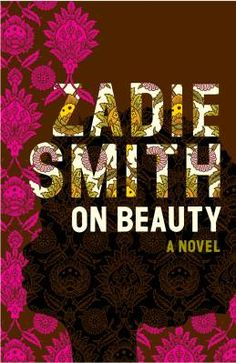 Read it and loved it. Zadie Smith's caracters are so lively and full of flaws - you can't not like them