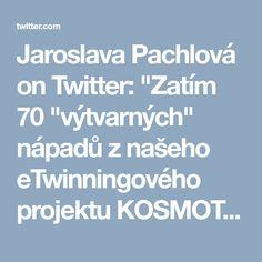 """Jaroslava Pachlová on Twitter: """"Zatím 70 """"výtvarných"""" nápadů z našeho eTwinningového projektu KOSMOTOUR PROXiMA (Ilava - Stráž) ... neukončeno :) https://t.co/8uftGaQl06  #etwinning #etwinningcz"""""""