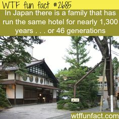 Longest family owned business -WTF funfacts