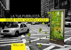"""vuoi cambiare la """"posizione"""" della pubblicità a tuo piacere? la soluzione te la offriamo noi! il roll-up, grafica e stampa di alta qualità in formato """"trasportabile""""!"""