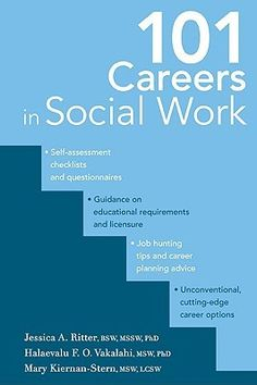 101 Careers in Social Work. There's got to be something more...