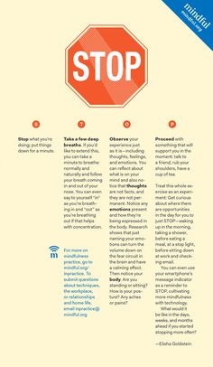 STOP practice - http://www.mindful.org/mindfulness-whats-the-point/
