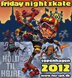 Friday Night Skate Copenhagen 2012 has finished for the season. This is my thank you greeting to the crew...