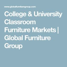Global's extensive catalog of value-oriented, budget-conscious products provides solutions for a wide variety of educational institutions.