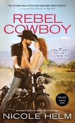 """""""a sweet tale of love found in the most unlikeliest of places"""" 3 stars for Rebel Cowboy by Nicole Helm, Sourcebooks Casablanca  http://purejonel.blogspot.ca/2016/01/RC.html"""