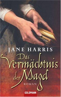 Das Vermächtnis der Magd: Roman von Jane Harris https://www.amazon.de/dp/344246840X/ref=cm_sw_r_pi_dp_x_isBQxbA212X4Z