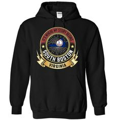 (Top Tshirt 2016) South Boston VIRGINIA IS WHERE MY STORY BEGINS at Tshirt Best Selling Hoodies, Funny Tee Shirts