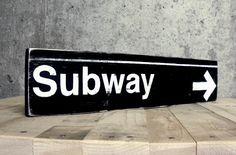 "New York City ""Subway"" Sign - Painted on Wood. $19.50, via Etsy."
