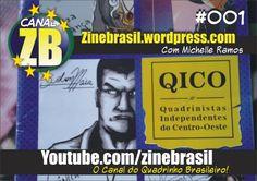 CANAL ZB #001 - REVISTA QICO - Quadrinistas Independentes do Centro Oeste.