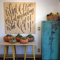 Obsessed with everything in this photos! Succulents and pumpkins!! Beautiful hand written art! Lettersparrow.com has my favorite things!