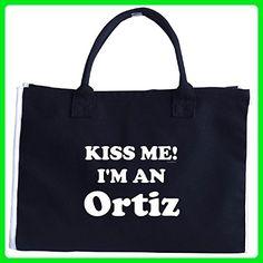 Kiss Me Im An Ortiz. Funny Humor - Tote Bag - Top handle bags (*Amazon Partner-Link)