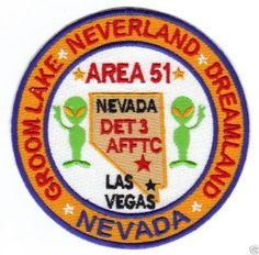 AREA-51-NEVADA-PATCH-GROOM-LAKE-NEVERLAND-DREAMLAND-DET-3-AFFTC-Y