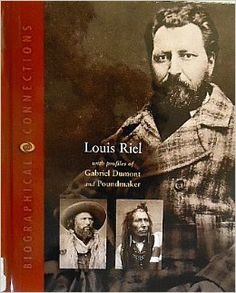 Louis Riel: With Profiles of Gabriel Dumont and Poundmaker (Biographical Connections): Robert Knight: 9780716618249: Amazon.com: Books Native Canadian, Canadian History, 1800s Photography, First Nations, Black History, Genealogy, Gabriel, Knight, Books To Read