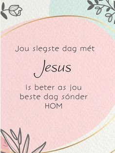 Goeie More, Afrikaans, Religion, Bob, Words, Quotes, Quotations, Bob Cuts, Quote