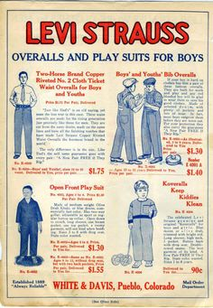 Catalog, for Levi Strauss & Co. Advertising And Promotion, Retro Advertising, Vintage Advertisements, Vintage Labels, Vintage Posters, Graphics Vintage, Workwear Fashion, Boys Suits, Old Ads