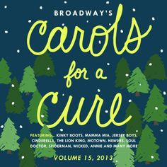Your holiday season won't be complete without this annual collection of seasonal songs sung by members of the Broadway and Off-Broadway theatre community. Now in its incredible 15th year, this 2-CD set mixes holiday classics with new original material. Share the magic with the companies of Kinky Boots, Annie, Pippin and Motown The Musical, among others. Volumes 1 through 14 are also available individually. $23