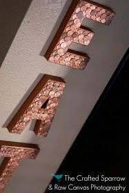 DIY:  Penny covered letters - DIY project using paper mache letters, pennies & glue.  Good instructions.