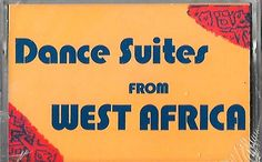 Dance Suites Of West Africa---Performed By Cal Arts African Ensemble--1985--Rare