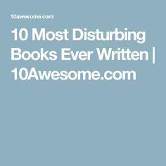10 Most Disturbing Books Ever Written | 10Awesome.com