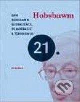 Globalizace, demokracie a terorismus (Eric Hobsbawm)