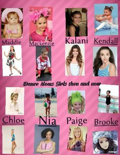 Dance moms girls then and now