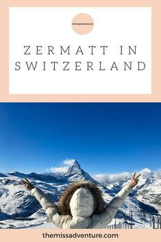 Read here why Zermatt should be on your bucket list? Zermatt is a picturesque little town in Switzerland & is a stunning place to visit. Here I tell you what things to do & see in Zermatt, including the Matterhorn mountain. Zermatt is a place for all outdoor & adventure lovers with hiking, skiing, snow-boarding & climbing activities. Also shopping, spa & #girltrip . I tell you how to get amazing views from Gornergrat. | #switzerland #zermatt #europe #mountains #adventure #themissadventure