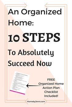 An Organized Home: 10 Steps To Absolutely Succeed Now
