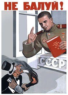 """""""Não seja impertinente!""""  Um homem soviético forte repreende o velho sujo capitalista fumando charuto."""