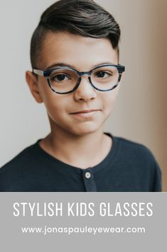 15f0ac00f0b7 Stylish boys glasses that are perfect for every face shape and size. Your  little guy. Jonas Paul Eyewear