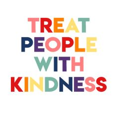 tpwk rainbow Sticker by flowerfeasts - White Background - Photo Wall Collage, Picture Wall, Desenho Harry Styles, Happy Words, Les Sentiments, Treat People With Kindness, Liam Payne, Louis Tomlinson, Cute Quotes