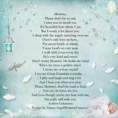 Good reminder of the beautiful heaven our sweet little ones enjoy!  I praise the Lord for His mercy & wondrous love, even as my heart aches from missing.  May these reminders of heaven sooth & bless you in the midst of your tears, dear fellow grieving friends!