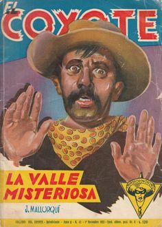 La valle misteriosa. Ed. Dardo - Milano, 1952 (Col. El Coyote ; 43)