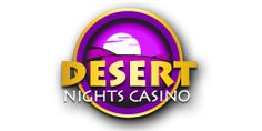 Desert Nights Casino Reviews & No Deposit Bonuses . : Claim Your $10 No Depsoit Bonus Or Fund Your Account and Get 400% Instant Free Play Bonus Up To $10,000!  http://playslots4realmoney.com/review/desert-nights-casino/