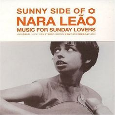 BUY LINK : http://www.amazon.com/gp/product/B00006JOOR/ref=as_li_qf_sp_asin_il_tl?ie=UTF8=1789=9325=B00006JOOR=as2=20-brazilianmusic-20 . Sunny Side of Nara Leão: Nara Leão: Music