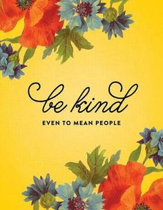 Even though mean people suck the joy out of life. Smile, say a kind word and RUN