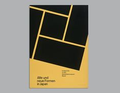 Exhibition Poster Old and New Forms in Japan 1960 by Armin Hofmann . Armin Hofmann, Exhibition Poster, Old And New, Japan, Graphic Design, Posters, Tracking Number, Minimalism, Rest