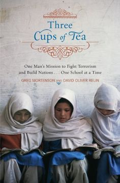 Three Cups of Tea: One Man's Mission to Promote Peace . . . One School at a Time by Greg Mortenson, http://www.amazon.com/dp/B000OT8GTO/ref=cm_sw_r_pi_dp_Ezk6rb18HMV8E