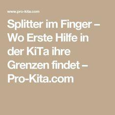 Splitter im Finger – Wo Erste Hilfe in der KiTa ihre Grenzen findet – Pro-Kita.com