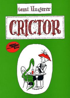 Crictor by Tomi Ungerer.