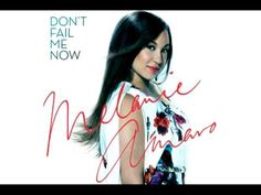 Melanie Amaro - Don't Fail Me Now (audio)
