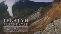 "Jelajah Alam Indonesia ""Gunung Papandayan"""