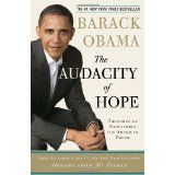 The Audacity of Hope: Thoughts on Reclaiming the American Dream (Paperback)By Barack Obama Barack Obama, Gloria Steinem, Jimmy Carter, Time 100, Book Club Books, Good Books, Books To Read, Glee, The Audacity Of Hope