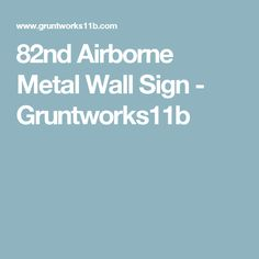 82nd Airborne Metal Wall Sign - Gruntworks11b