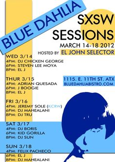 Jeremy Sole DJ set.....  FRI 3/16 : 4-6pm at BLUE DAHLIA  @ Blue Dahlia Restaurant | 1115 E. 11th St. Austin, TX 78702