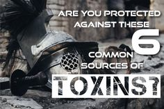 Are You Protected Against These 6 Common Sources of Toxins? Posts, Health, Messages, Health Care, Salud