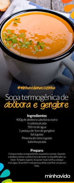 Sopa Termogênica de Abóbora com Gengibre - Sopas - Veggie Recipes, Low Carb Recipes, Vegetarian Recipes, Healthy Recipes, Food L, Food Porn, Sopas Low Carb, Food Goals, Pumpkin Soup